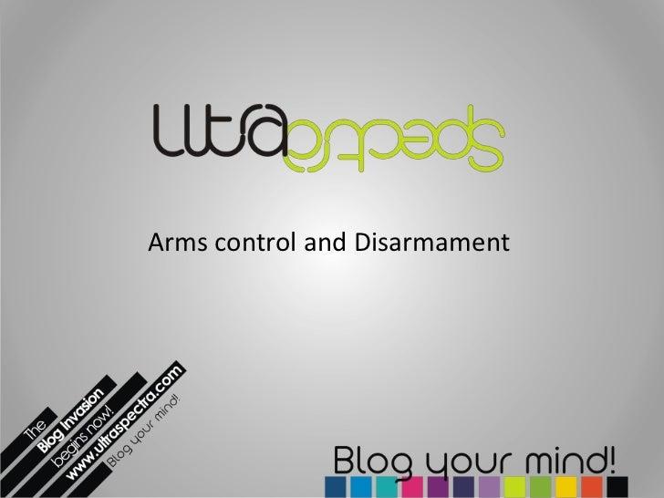 Arms control and Disarmament