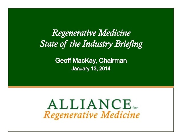 1.  About ARM a.   Review of Regenerative Medicine  b.   RM Stakeholders  c.   Major Industry Sub-Sectors  2.  RM Product ...