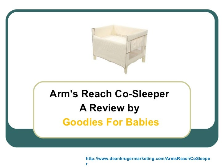 Arm's Reach Co-Sleeper  A Review by  Goodies For Babies http://www.deonkrugermarketing.com/ArmsReachCoSleeper