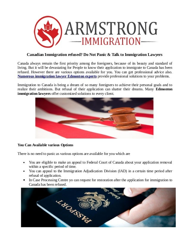 Canadian Immigration Refused Do Not Panic Talk To Immigration Lawyers Canada Always Remain The