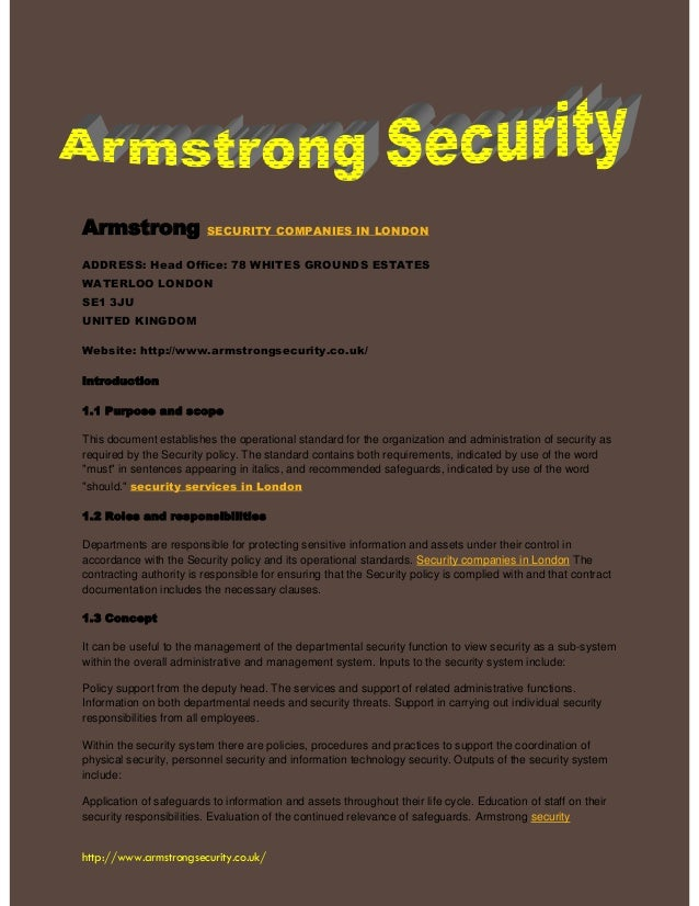 http://www.armstrongsecurity.co.uk/ Armstrong SECURITY COMPANIES IN LONDON ADDRESS: Head Office: 78 WHITES GROUNDS ESTATES...