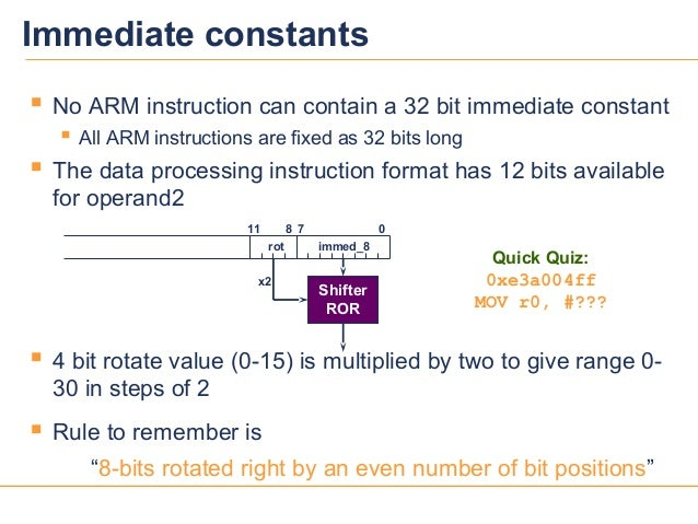 1515 No ARM instruction can contain a 32 bit immediate constant All ARM instructions are fixed as 32 bits long The data...