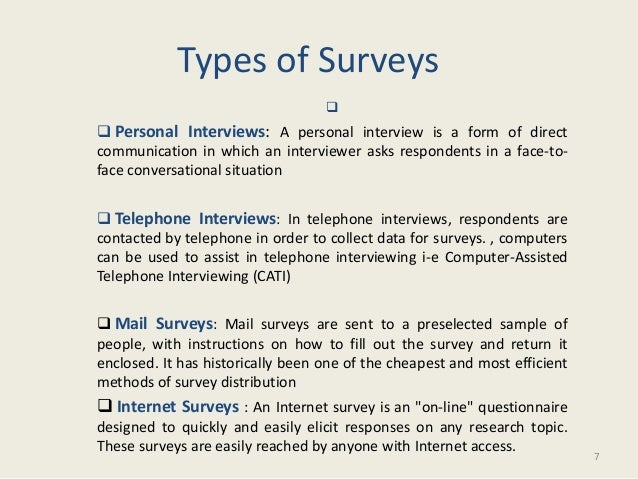 types of research questionnaires Data collection is an important aspect of any type of research study inaccurate data collection can  paper-pencil-questionnaires can be sent.