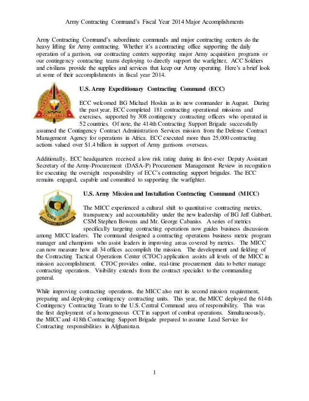 Army Contracting Command's Fiscal Year 2014 Major Accomplishments  Army Contracting Command's subordinate commands and maj...