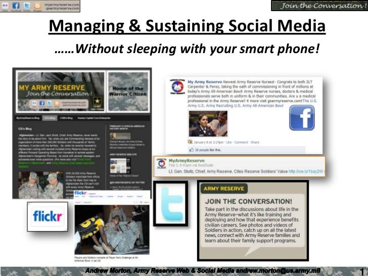 Managing & Sustaining Social Media<br />……Without sleeping with your smart phone!<br />1<br />
