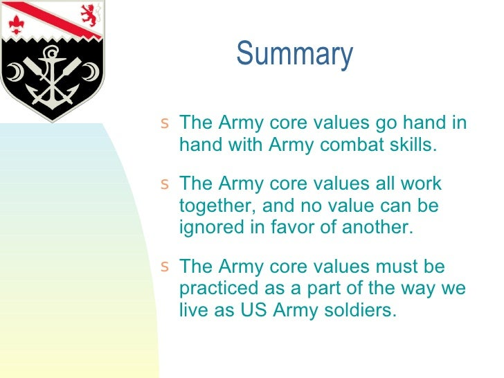 army value integrity essay In the us army we are taught to live by the 7 army values  continue for 4 more pages » • join now to read essay 7 army values and other term  value chain .