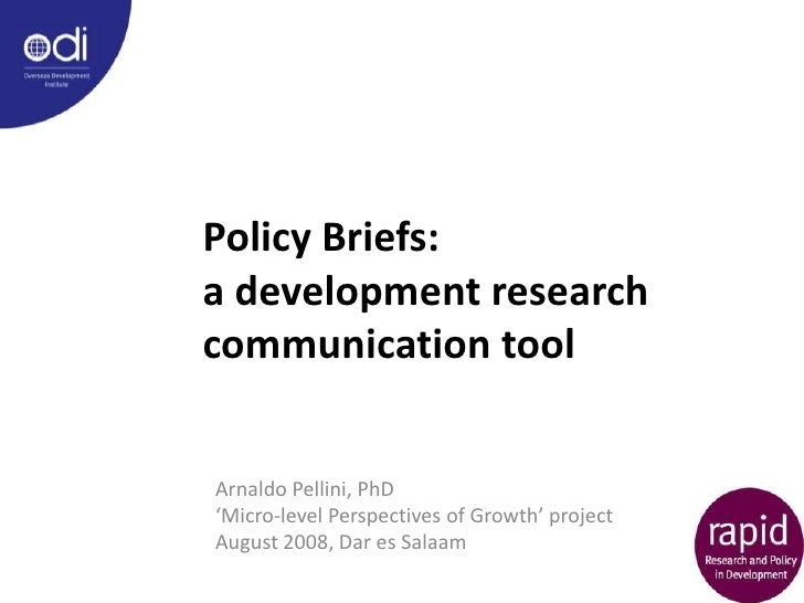 Policy Briefs: a development research communication tool   Arnaldo Pellini, PhD 'Micro-level Perspectives of Growth' proje...