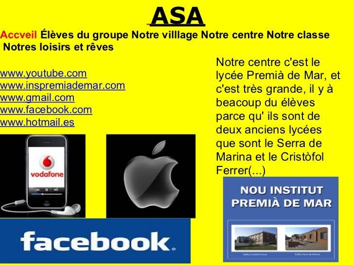 ASAAccveil Élèves du groupe Notre villlage Notre centre Notre classeNotres loisirs et rêves                               ...