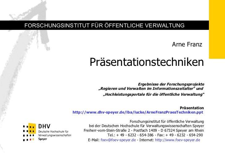 """Arne Franz   Präsentationstechniken Ergebnisse der Forschungsprojekte """"Regieren und Verwalten im Informationszeitalter"""" u..."""