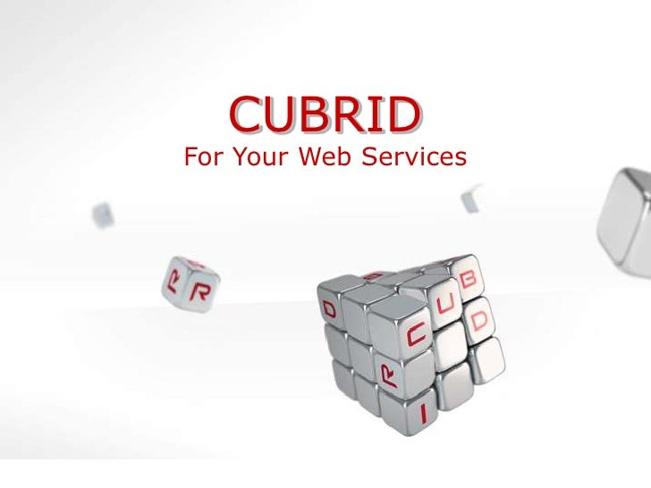 CUBRID<br />For Your Web Services<br />
