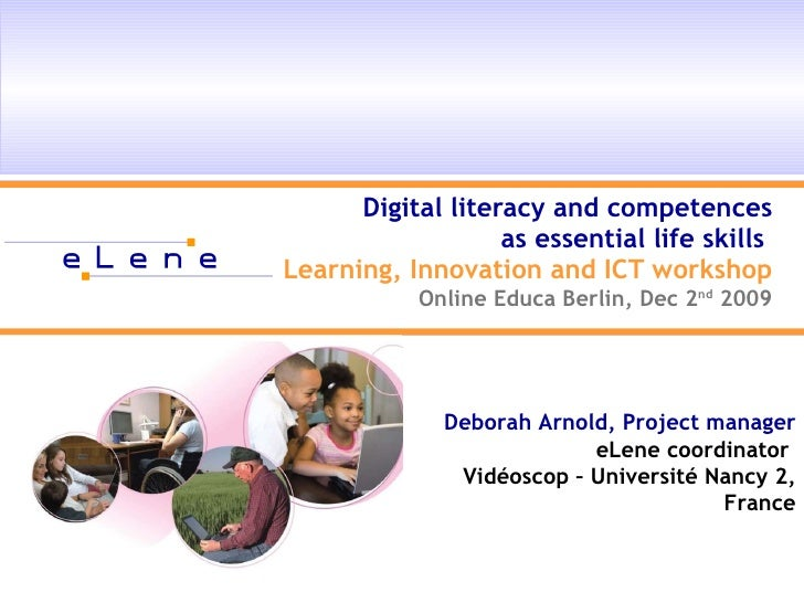 Digital literacy and competences as essential life skills  Learning, Innovation and ICT workshop Online Educa Berlin, Dec ...