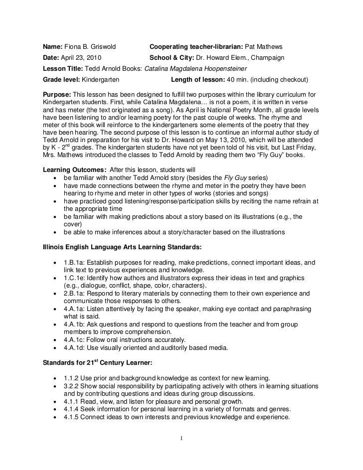 Name: Fiona B. Griswold               Cooperating teacher-librarian: Pat MathewsDate: April 23, 2010                  Scho...