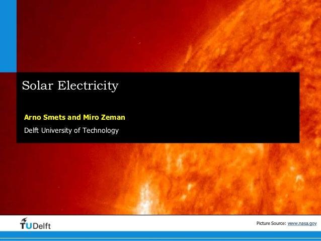 Solar ElectricityArno Smets and Miro ZemanDelft University of Technology          Delft          University of            ...
