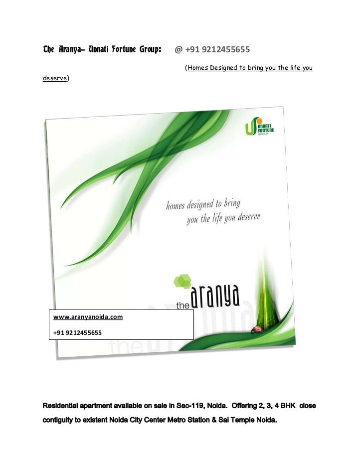 The Aranya- Unnati Fortune Group:        @ +91 9212455655                                            (Homes Designed to br...