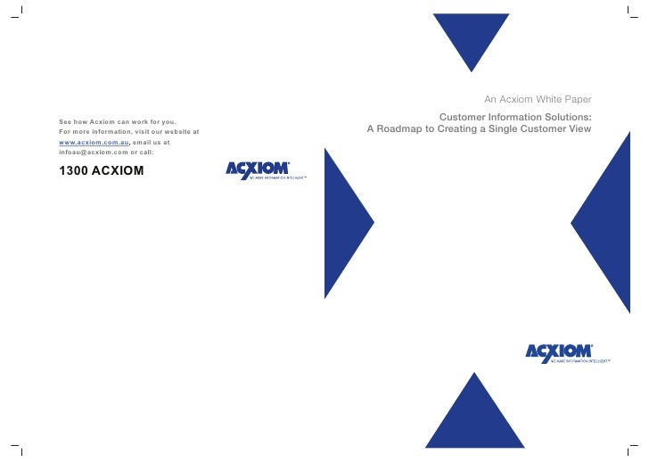 An Acxiom White Paper    Building Bridges in the Asia Pacific Region:                Customer Information Solutions: A Roa...