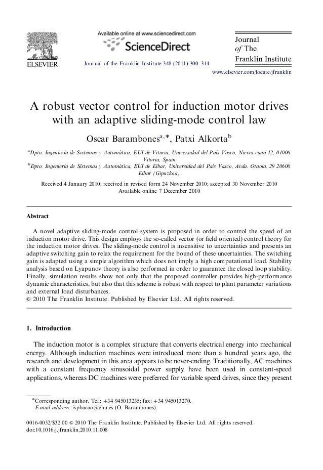 Journal oftheFranklinInstitute348(2011)300–314  A robustvectorcontrolforinductionmotordrives  with anadaptivesliding-modec...