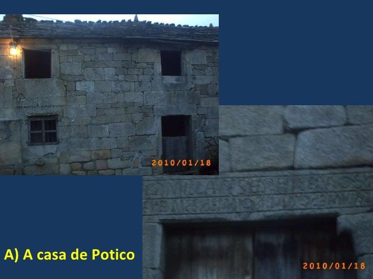 A) A casa de Potico