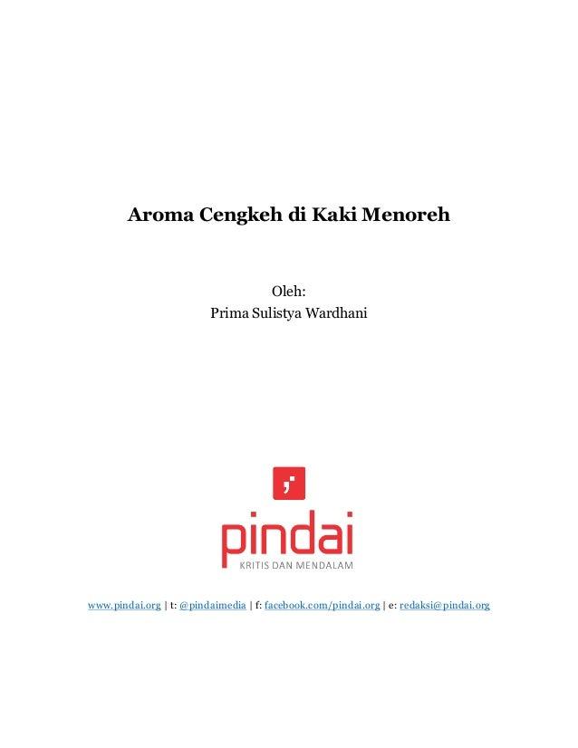 Aroma Cengkeh di Kaki Menoreh Oleh: Prima Sulistya Wardhani www.pindai.org | t: @pindaimedia | f: facebook.com/pindai.org ...