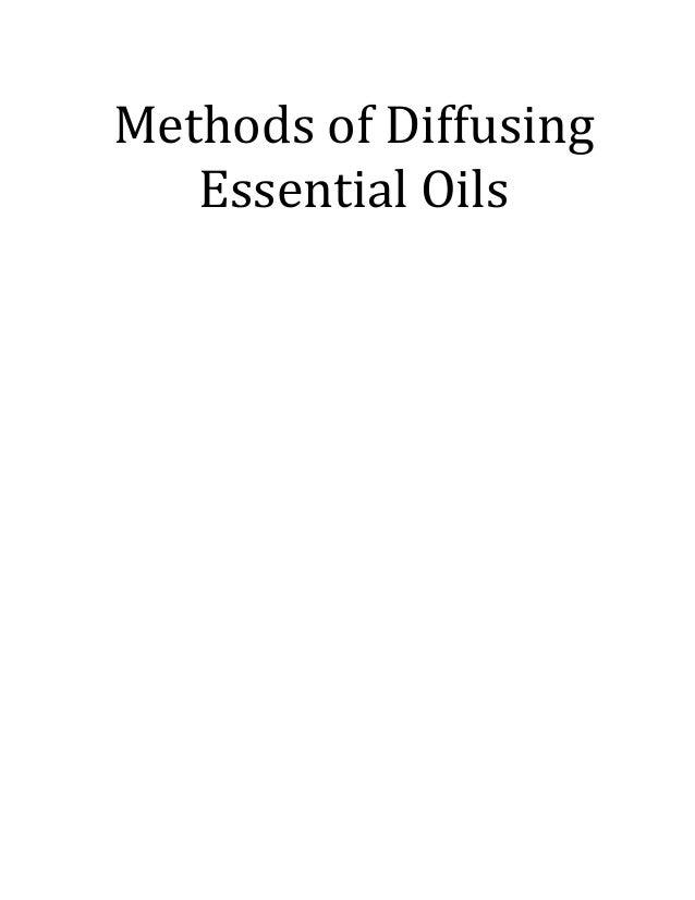 Methods of Diffusing   Essential  Oils