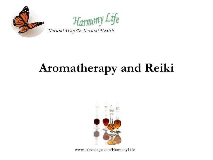 Aromatherapy and Reiki