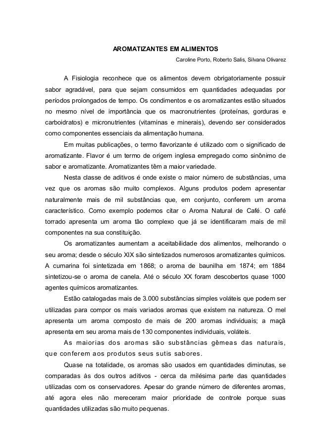 AROMATIZANTES EM ALIMENTOSCaroline Porto, Roberto Salis, Silvana OlivarezA Fisiologia reconhece que os alimentos devem obr...