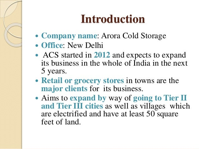 ... 2. Introduction ? Company name Arora Cold Storage ...  sc 1 st  SlideShare & Arora cold storage
