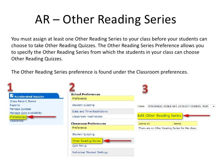 AR – Other Reading Series<br />You must assign at least one Other Reading Series to your class before your students can ch...