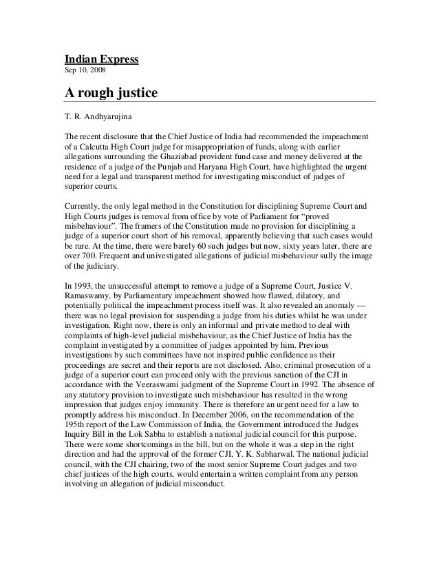 Indian ExpressSep 10, 2008A rough justiceT. R. AndhyarujinaThe recent disclosure that the Chief Justice of India had recom...