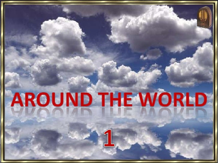 Around the World<br />1<br />