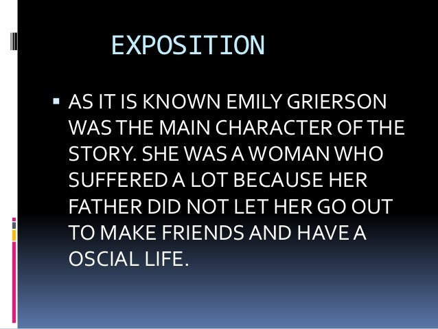 the factors that form the character emily grierson in a rose for emily by william faulkner Everything you ever wanted to know about miss emily grierson in a rose for emily a rose for emily by william faulkner a rose for emily / characters / miss.
