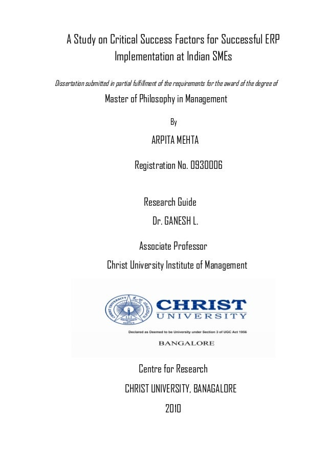 A Study on Critical Success Factors for Successful ERP Implementation at Indian SMEs Dissertation submitted in partial ful...