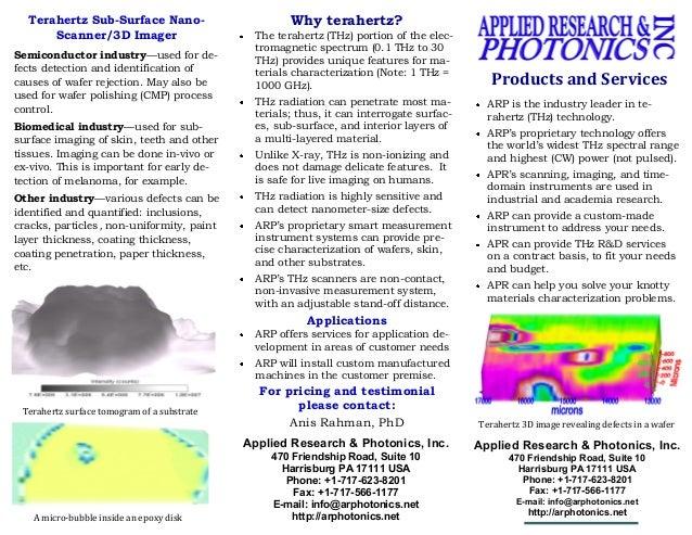 Terahertz Sub-Surface Nano-                         Why terahertz?      Scanner/3D Imager                        The terah...