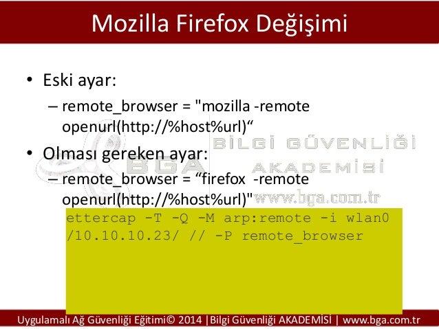 """Mozilla Firefox Değişimi • Eski ayar: – remote_browser = """"mozilla -remote openurl(http://%host%url)""""  • Olması gereken aya..."""