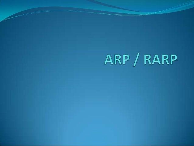 ARP Address Resolution Protocol 2.Schicht des Iso/Osi Modells Setzt dort IP-Adressen in Hardware- und  MAC-Adressen um....