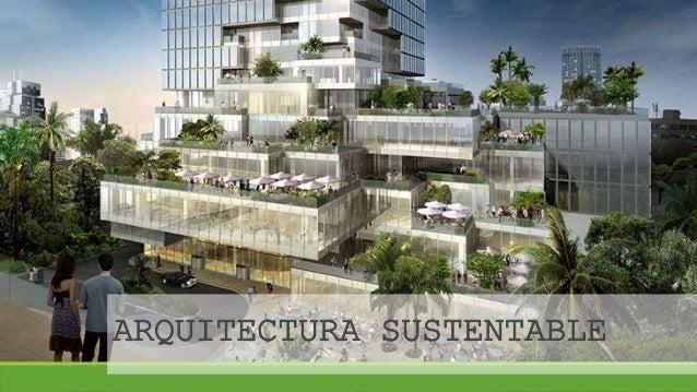 arquitectura sustentable On arquitectura sustentable