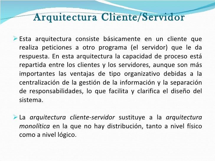 Comparativa arquitectura cliente servidor y distribuida for En que consiste la arquitectura