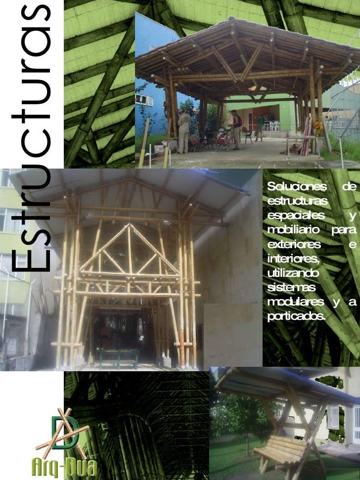 Soluciones de estructuras espaciales y mobiliario para exteriores e interiores, utilizando sistemas modulares y a porticad...