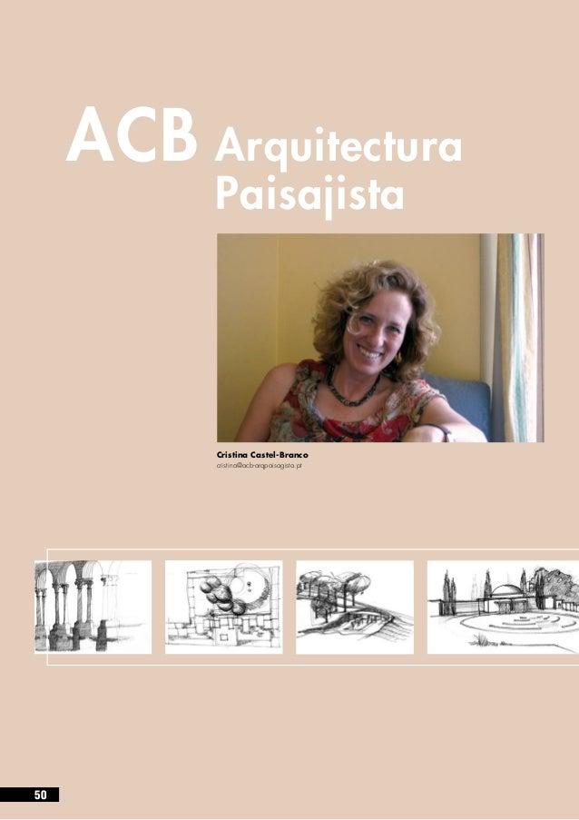 ACBArquitectura           Paisajista           Cristina Castel-Branco           cristina@acb-arqpaisagista.pt50