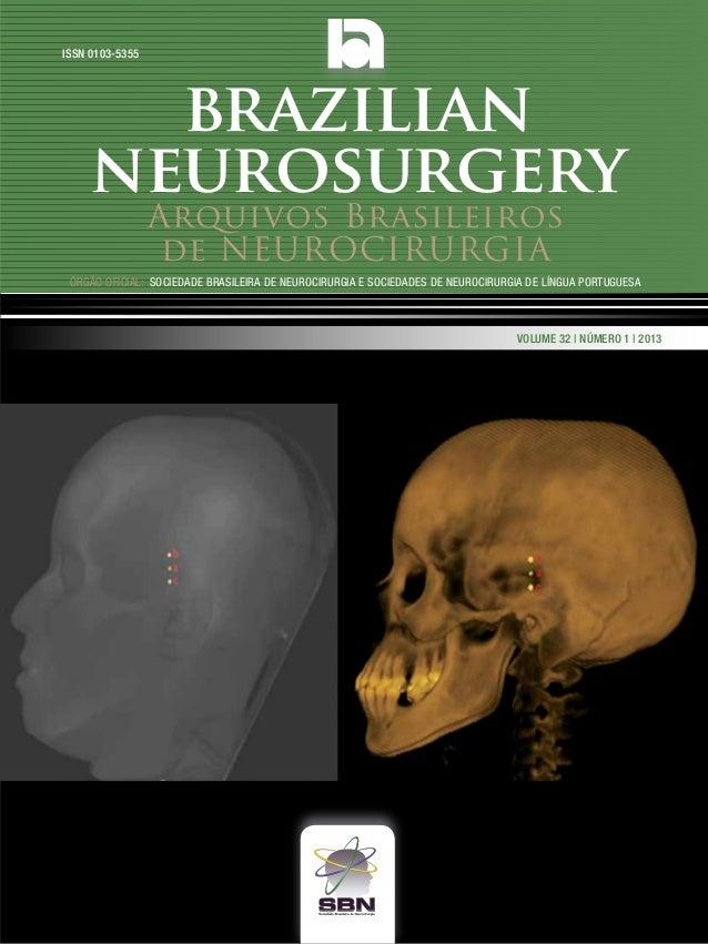 ISSN 0103-5355  brazilian neurosurgery Arquivos Brasileiros de NEUROCIRURGIA  Órgão oficial: sociedade Brasileira de Neuro...