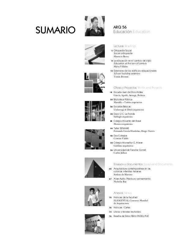 SUMARIO            ARQ 56                   Educación Education                   Lecturas Readings               5   Orto...