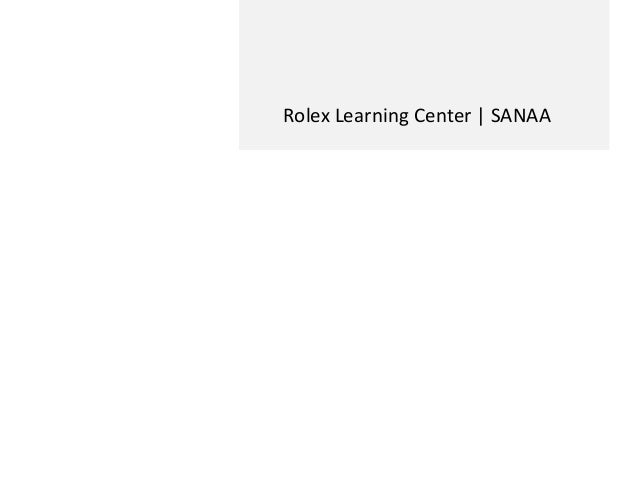 Rolex Learning Center | SANAA