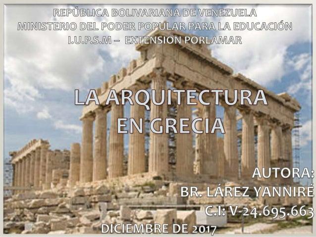 Ensayo arquitectura en grecia for Arquitectura de grecia