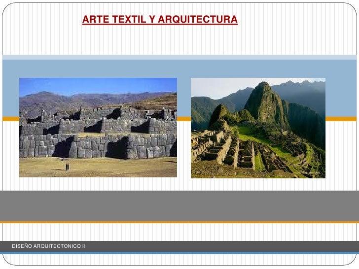 ARTE TEXTIL Y ARQUITECTURADISEÑO ARQUITECTONICO II