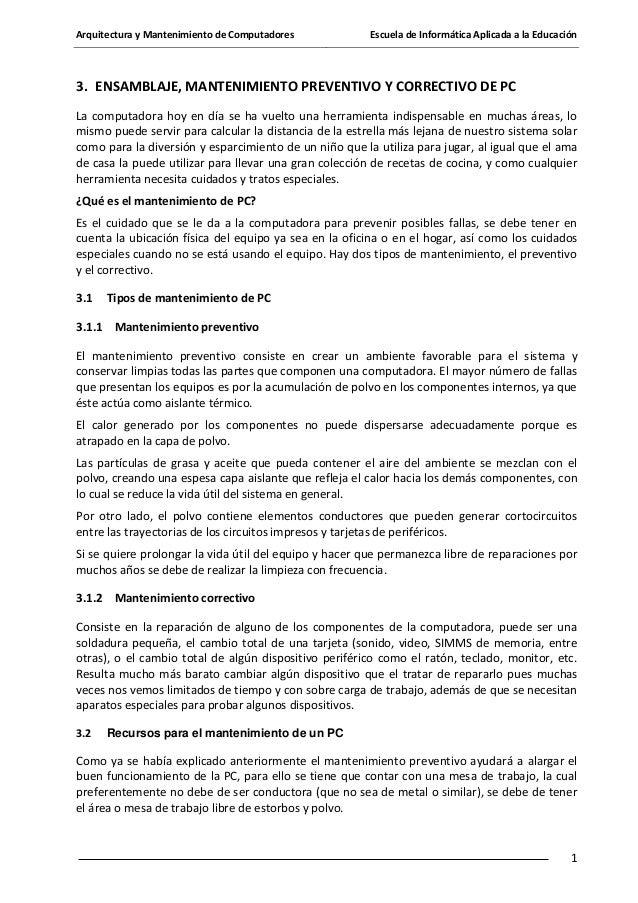 Arquitectura y Mantenimiento de Computadores  Escuela de Informática Aplicada a la Educación  3. ENSAMBLAJE, MANTENIMIENTO...