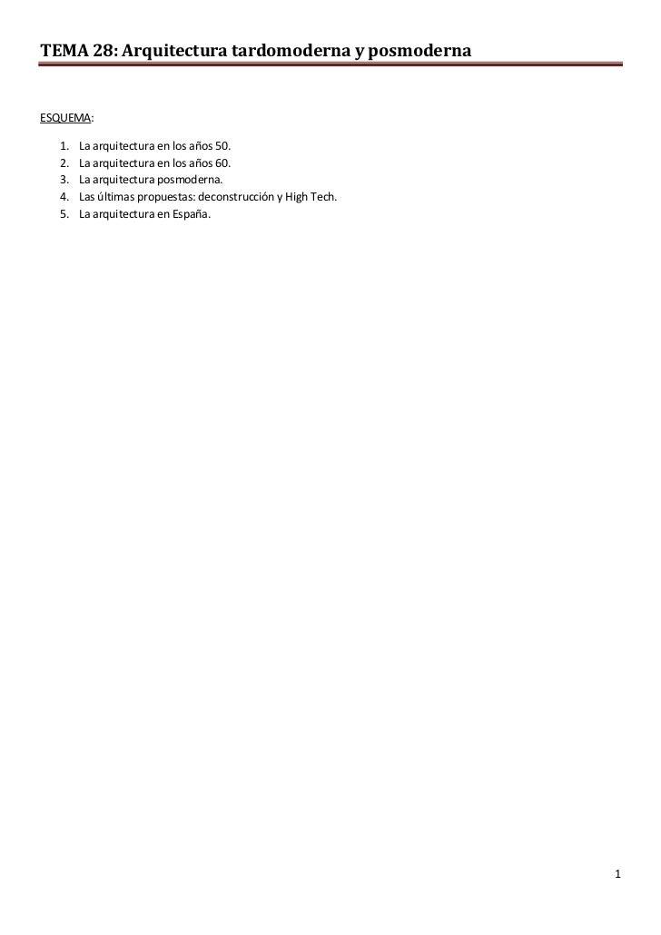 TEMA 28: Arquitectura tardomoderna y posmodernaESQUEMA:  1.   La arquitectura en los años 50.  2.   La arquitectura en los...