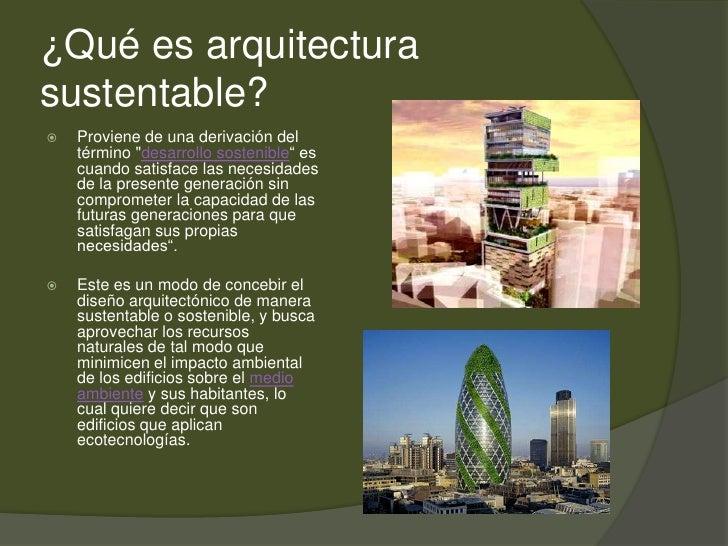 Arquitectura sustentable for Investigar sobre la arquitectura