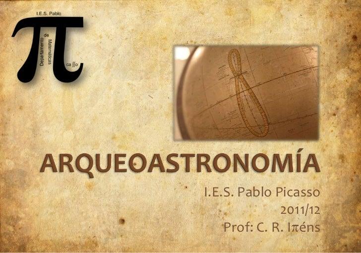 I.E.S. Pablo Picasso              2011/12    Prof: C. R. I éns