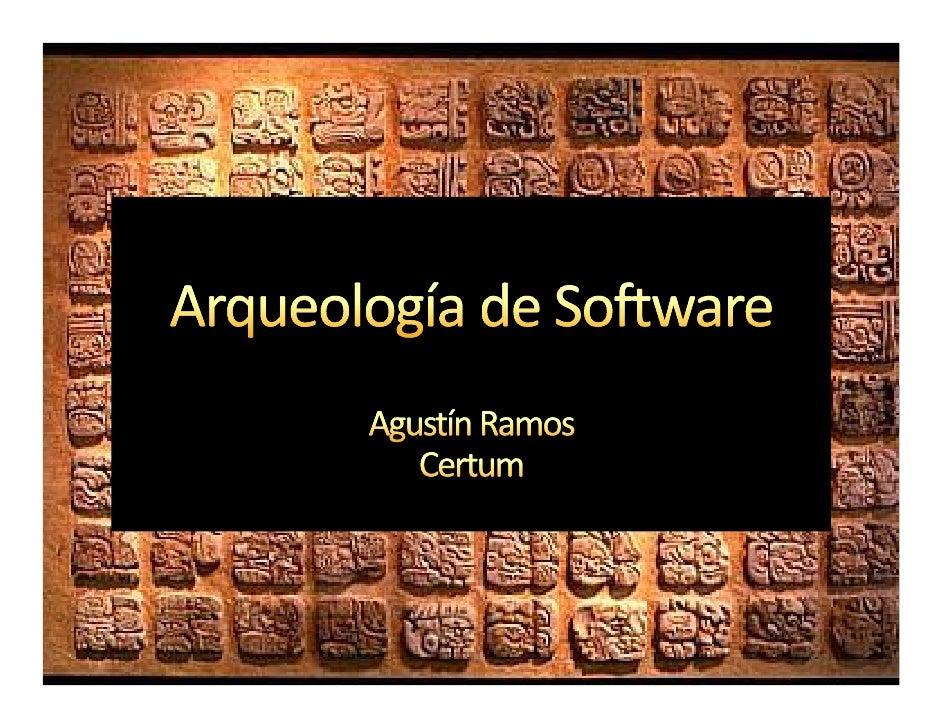 Motivación. La metáfora de la arqueología. Conceptos, principios y métricas útiles. Antes de comenzar… Métodos y herramien...