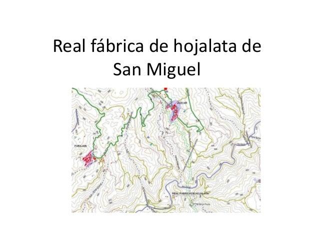 Real fábrica de hojalata de San Miguel