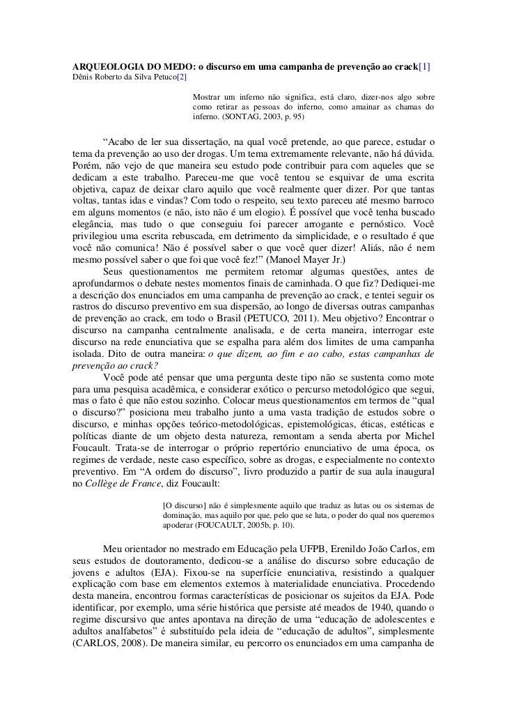 ARQUEOLOGIA DO MEDO: o discurso em uma campanha de prevenção ao crack[1]Dênis Roberto da Silva Petuco[2]                  ...
